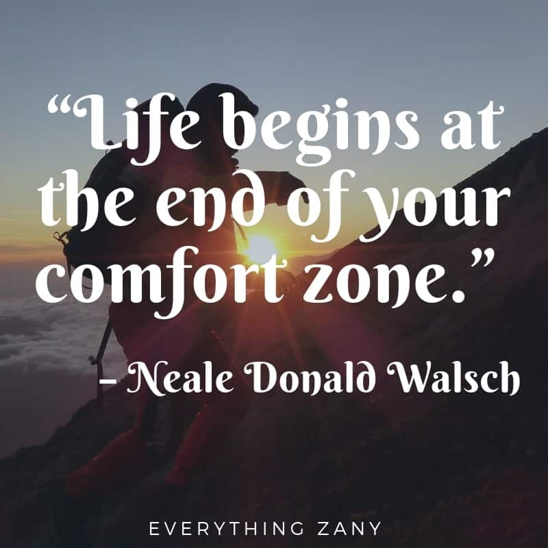 adventure quotes Life begins at the end of your comfort zone