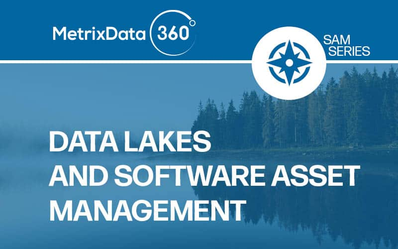 Data Lakes and How They Can Help with SAM