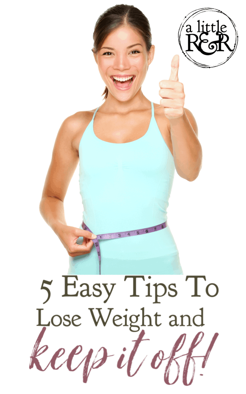 Losing weight can be hard, keeping it off is even harder...but not impossible. Here are 5 easy tips to lose weight and keep it off for good! #alittlerandr #weightloss #keto #exercise