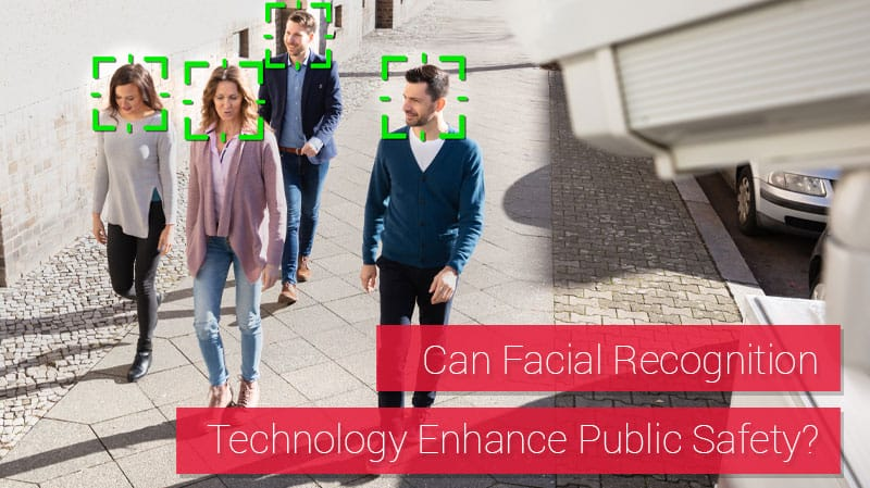Can Facial Recognition Technology Enhance Public Safety?