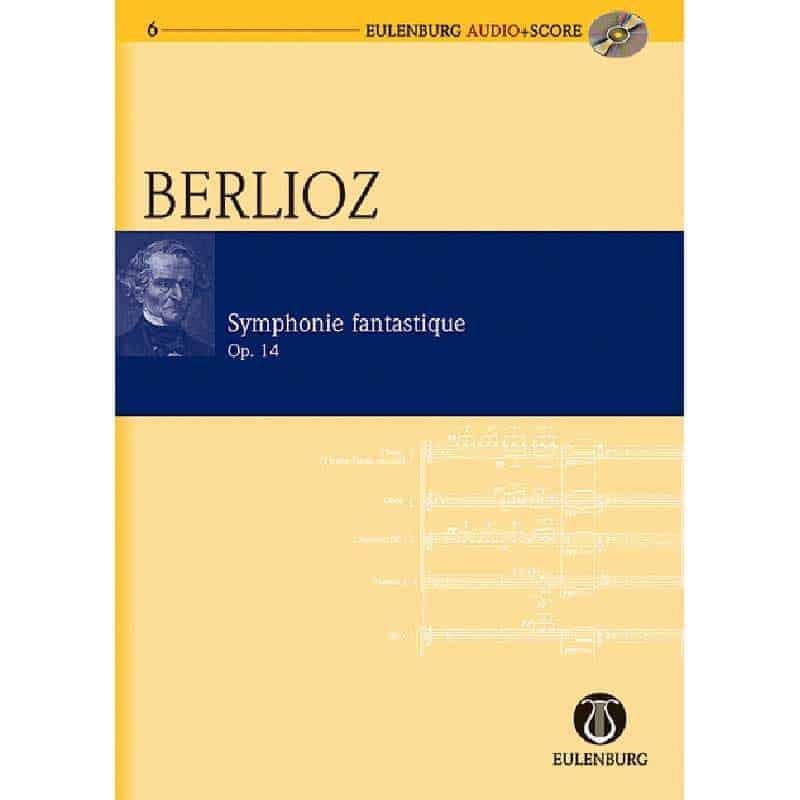 Berlioz Symphony Fantastique & Cd Eulenburg E