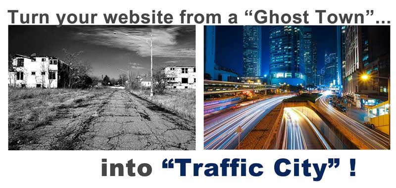 Turn Your Ghost-Town Websites into Traffic Cities