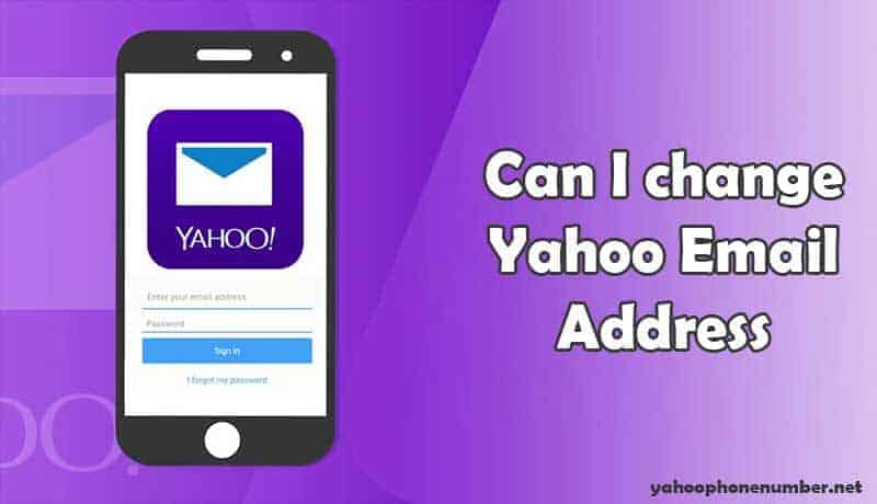 Can I change Yahoo Email Address