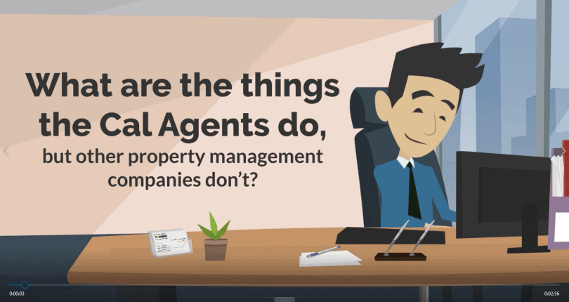 What are the things the Cal Agents do, but other property management companies don't?