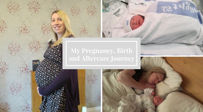 My pregnancy, birth and aftercare journey