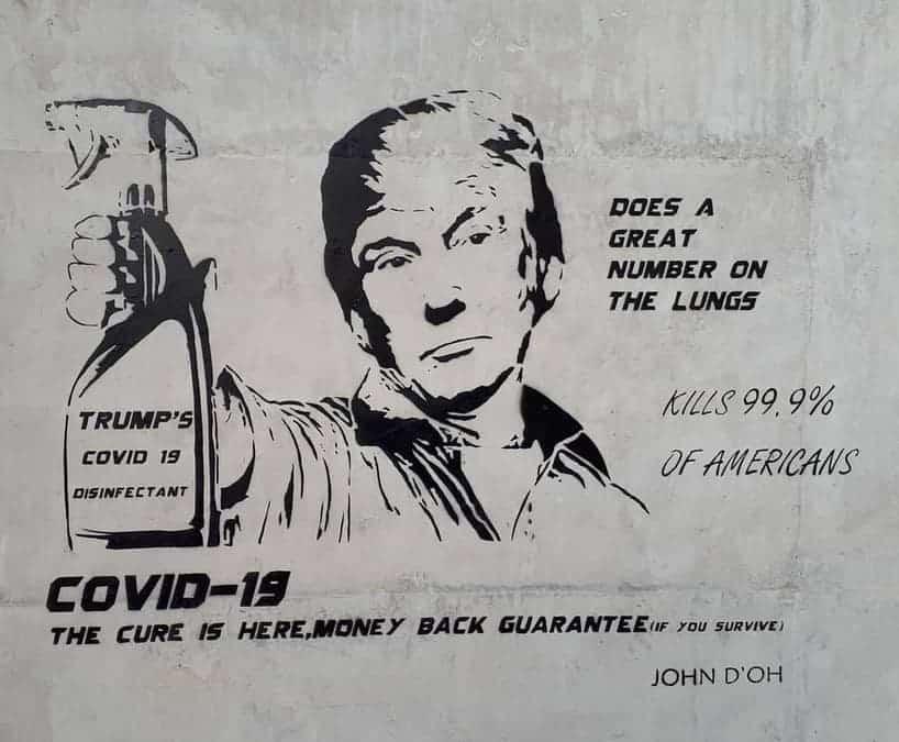 John D'Oh - Trump's Covid-19 Disinfectant mural. Street Art