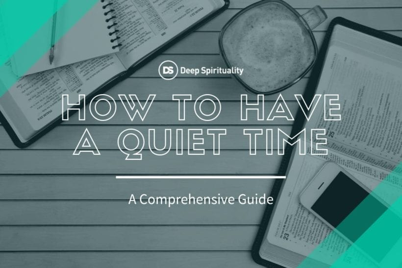 How to Have a Quiet Time with God | A Comprehensive Guide featured image