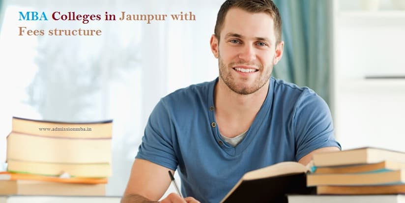 MBA Colleges in Jaunpur with Fees structure