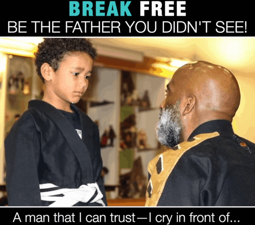 BREAK FREE BE THE FATHER YOU DIDN'T SEE!