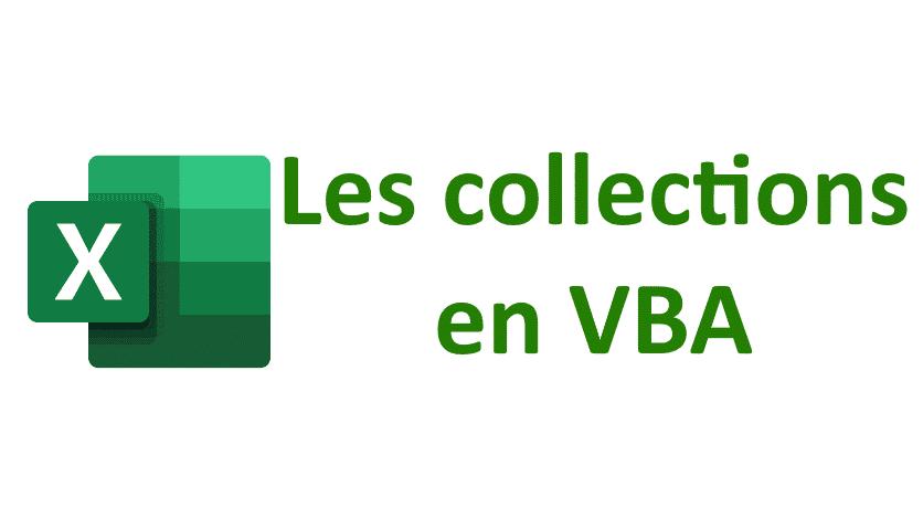 Maîtrisez la classe Collection en VBA