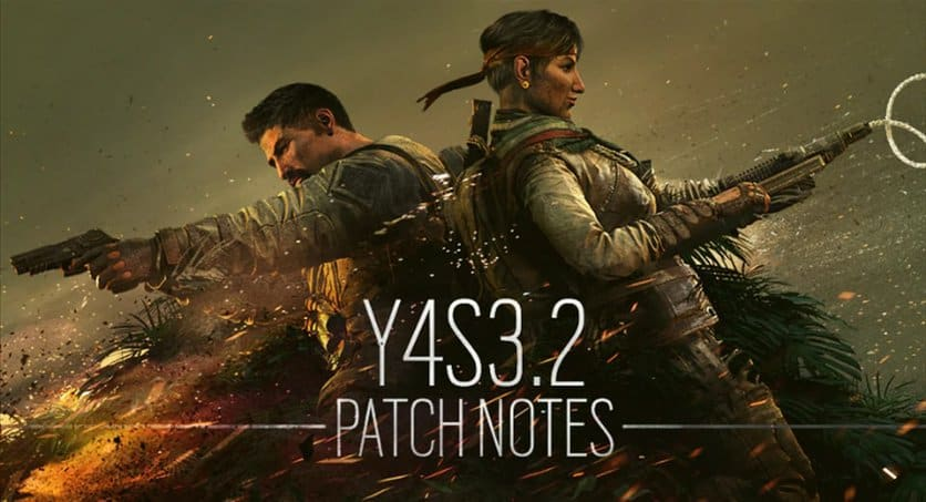 R6 - Patch Notes - Y4-S3.2