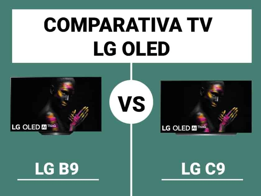 Comparativa TV OLED LG B9 vs. LG C9