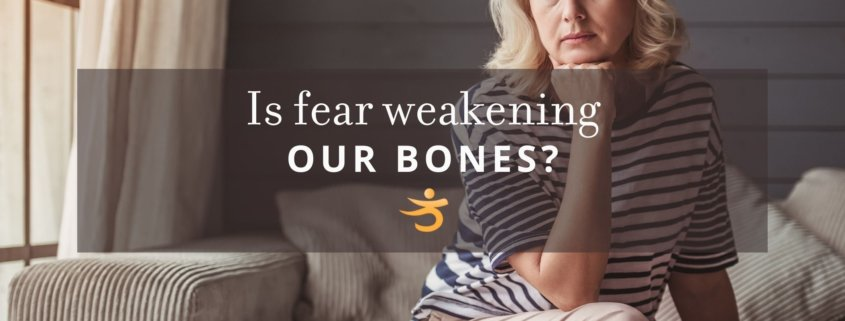 Bones weakened by fear