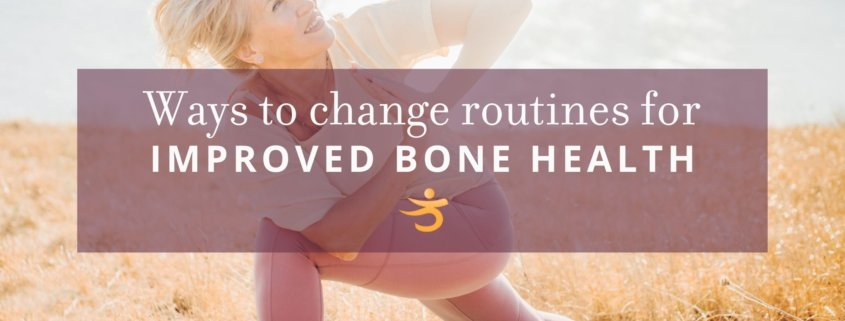 Routine for improved bone health