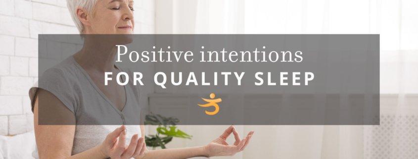 Quality sleep intentions