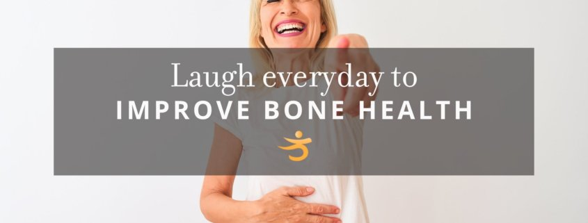 Laughing and bone health