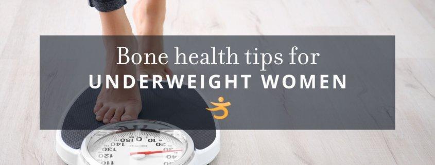 Underweight women bone health tips