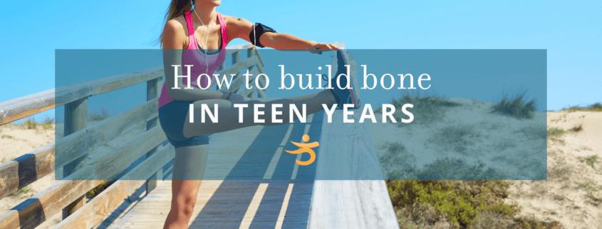 Teen years building bone