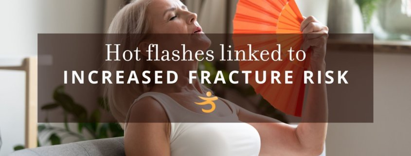 Fracture risk and hot flashes