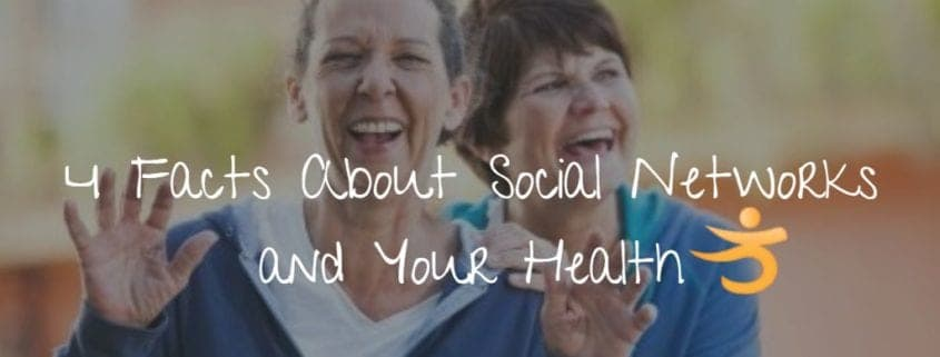 4 facts about social networks and your health