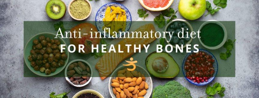 Healthy bones and anti-inflammatory diet