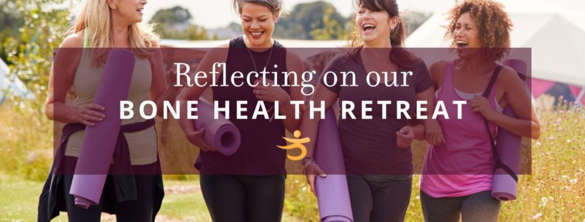 Bone health retreat
