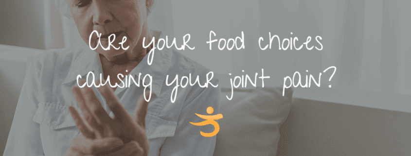 Food Choices Could Be Causing Your Joint Pain