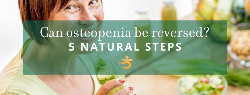 Can I reverse osteopenia