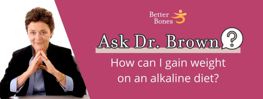 Alkaline diet and gaining weight