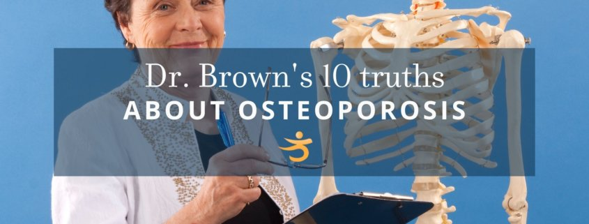 10 truths of osteoporosis