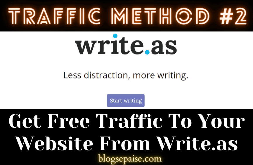 drive free traffic to my website write.as
