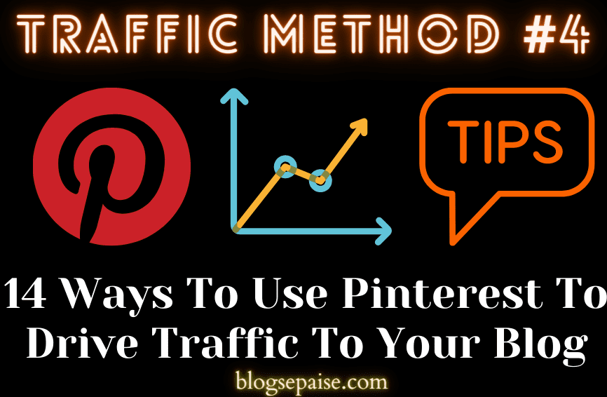 14 Ways To Use Pinterest To Drive Traffic To Your Blog