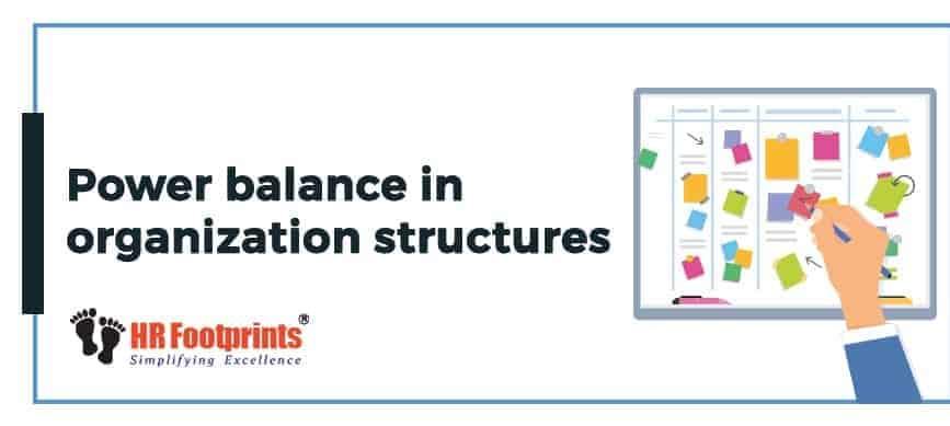 power balance in organization structuring