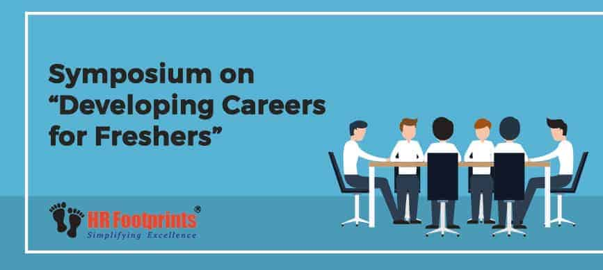 """developing careers for freshers"""