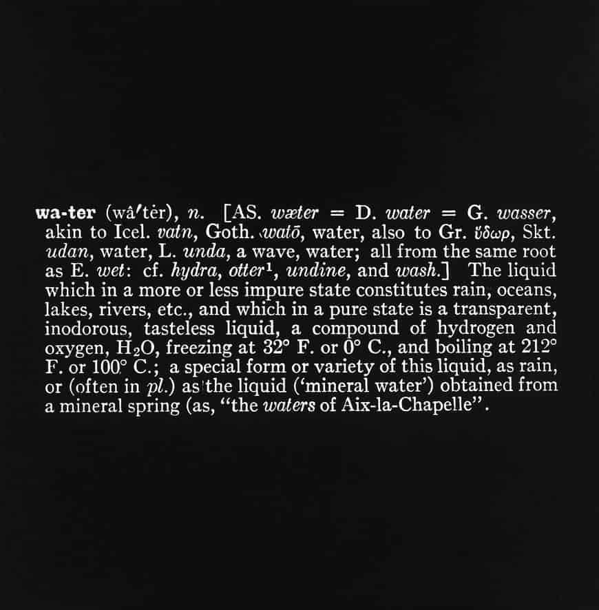 """Joseph Kosuth """"water"""""""