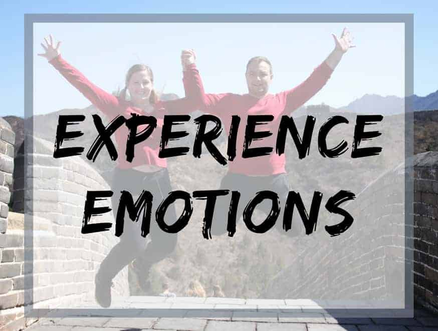 Experience emotions to be able to truly love
