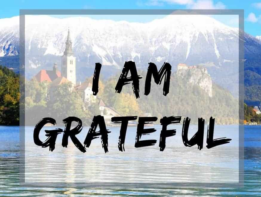 I am grateful and I love unconditionally