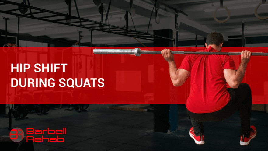 hip shift during squats