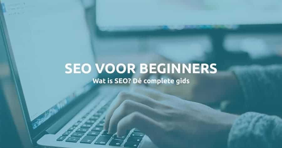 SEO voor-beginners - Wat is SEO - SEO tips