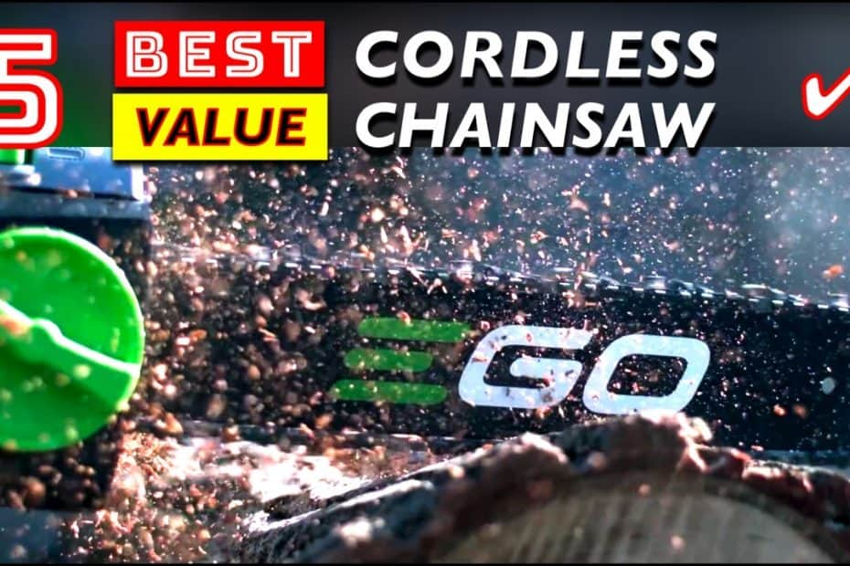5 Best Value Cordless Chainsaws for Homeowners