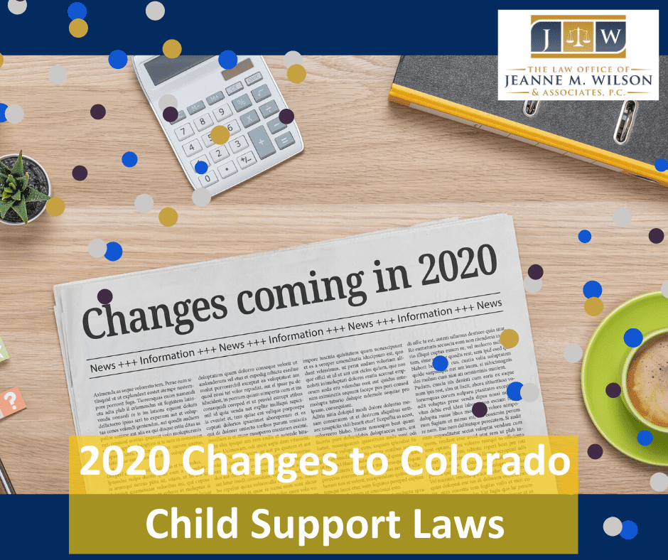 2020 Changes to Colorado Child Support Laws