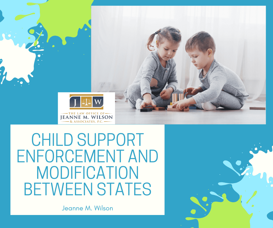 Child Support Enforcement and Modification Between States