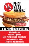 1/2 price burgers at Spangles on Monday nights