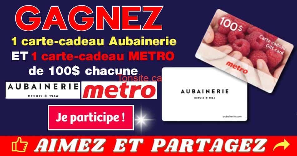 aubainerie metro concours - Gagner 1 carte-cadeau Aubainerie ET 1 carte-cadeau Metro d'une valeur de 100$ chacune