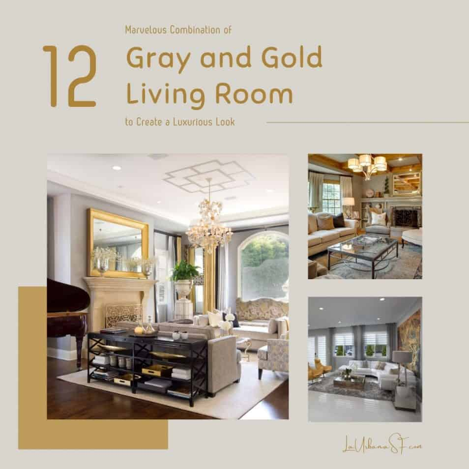 12 Marvelous Combination Of Gray And Gold Living Room
