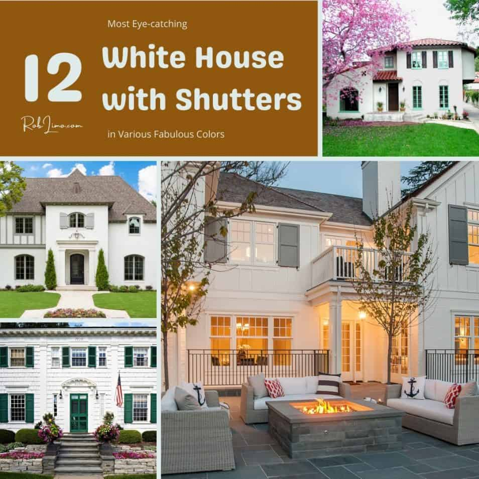 12 Most Eye Catching White House With Shutters In Various Fabulous Colors
