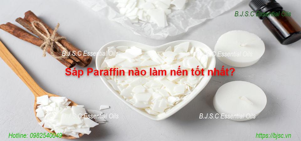 Những loại sáp Paraffin nào làm nến tốt nhất
