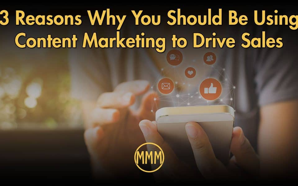 How content marketing drives sales