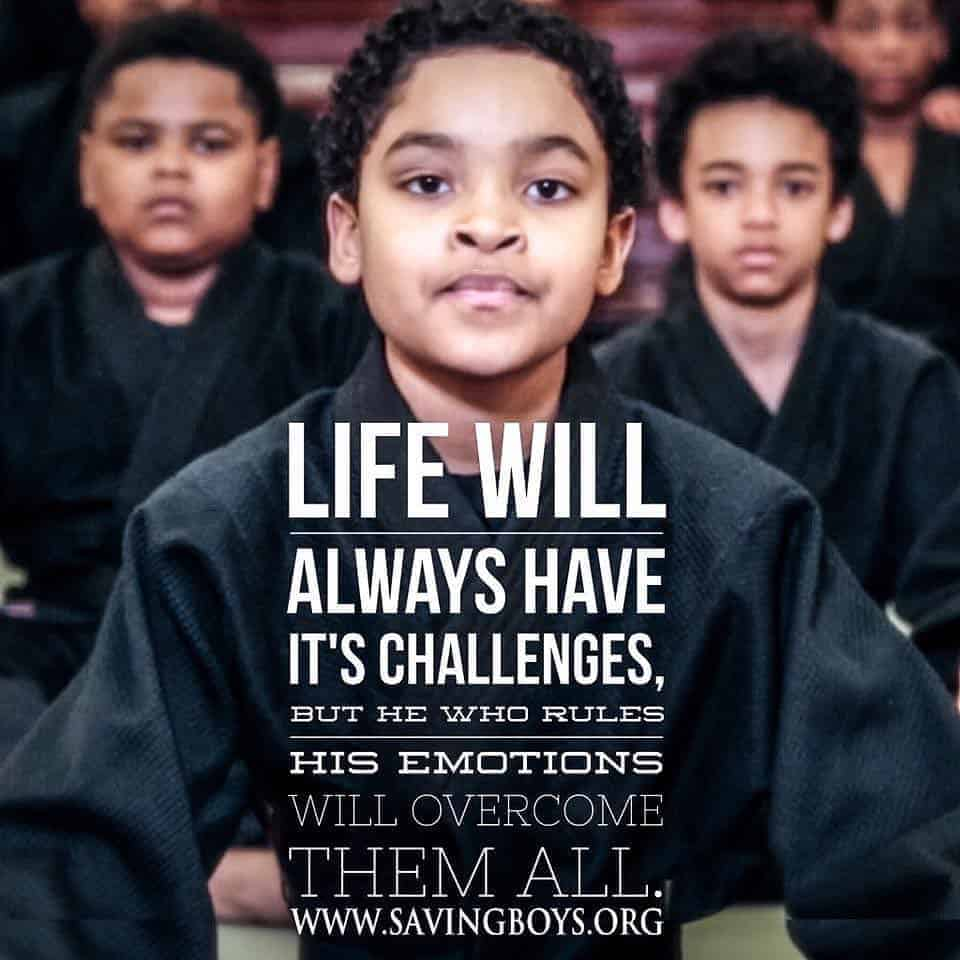 When a boy learns how to rule his negative emotions, he will be able to access his positive ones