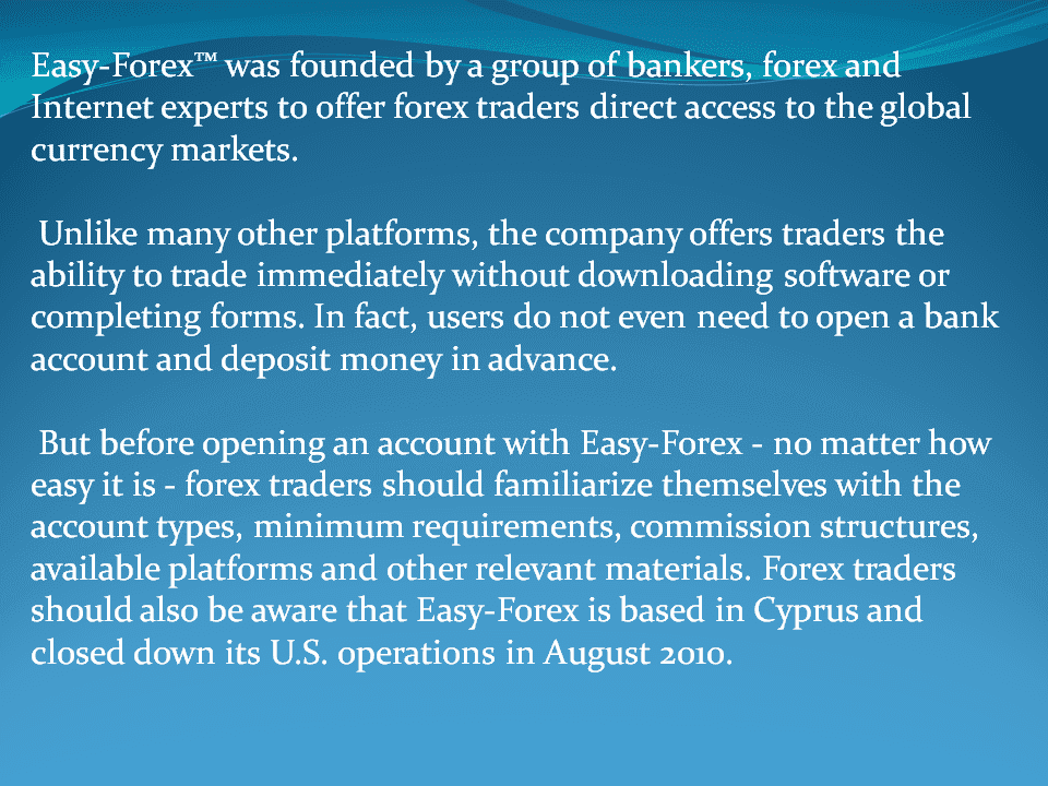 advantages and disadvantages for Easy Forex broker